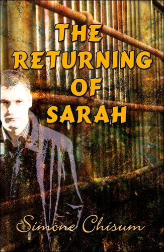 The Returning of Sarah: Simone Chisum