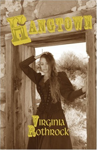 Hangtown: Virginia Rothrock