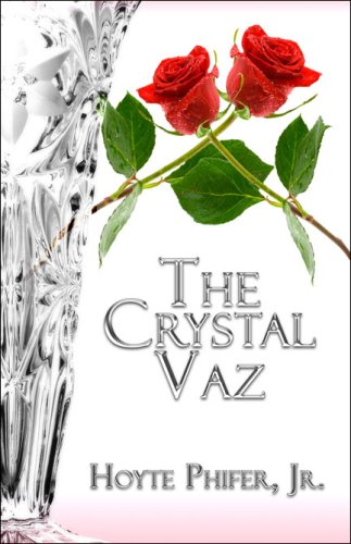 The Crystal Vaz: Hoyte Phifer Jr.