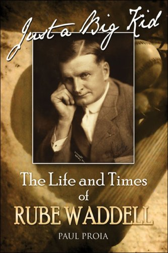 9781424168620: Just a Big Kid: The Life and Times of Rube Waddell