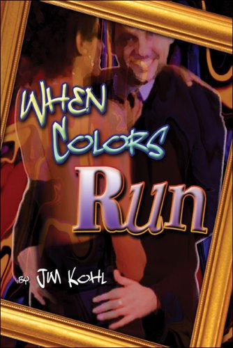 When Colors Run: Kohl, Jim