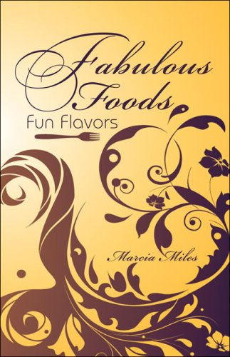 9781424172191: Fabulous Foods: Fun Flavors