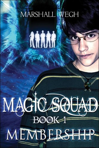 Magic Squad Book 1: Membership: Marshall Wegh