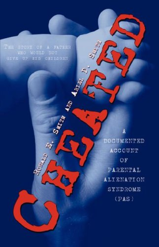 9781424173068: Cheated: (The story of a father who would not give up his children) A DOCUMENTED ACCOUNT OF PARENTAL ALIENATION SYNDROME (PAS)