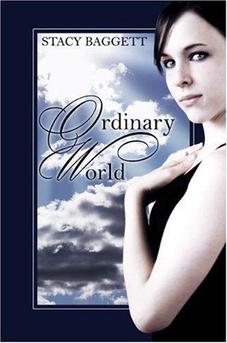 Ordinary World: Stacy Baggett