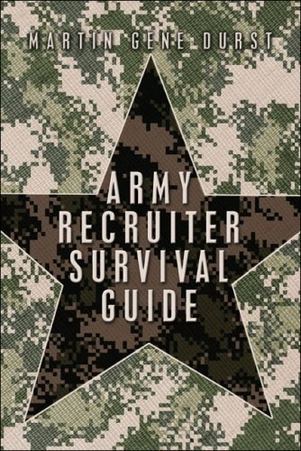 9781424175000: Army Recruiter Survival Guide