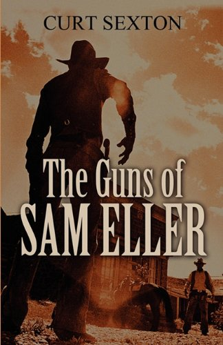 9781424175703: The Guns of Sam Eller