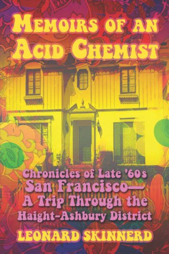 9781424176274: Memoirs of an Acid Chemist: Chronicles of Late '60s San Francsco—A Trip Through the Haight-Ashbury District