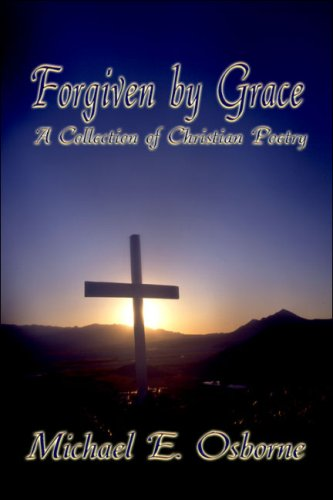 9781424177257: Forgiven by Grace: A Collection of Christian Poetry