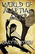 9781424178018: World of Martial Arts