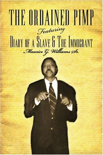 9781424178179: The Ordained Pimp: Featuring: Diary of a Slave & The Immigrant