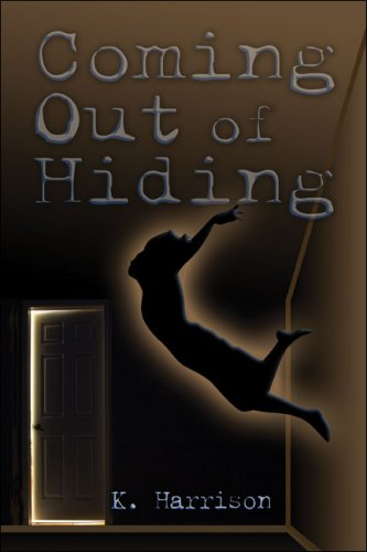 9781424178599: Coming Out of Hiding