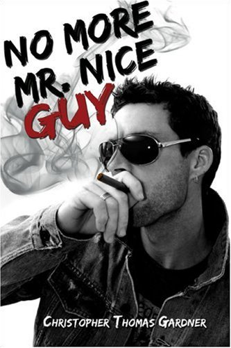 9781424179305: No More Mr. Nice Guy