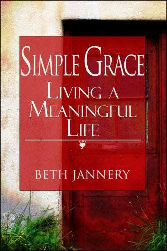 9781424179558: Simple Grace: Living a Meaningful Life