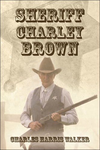 9781424179886: Sheriff Charley Brown