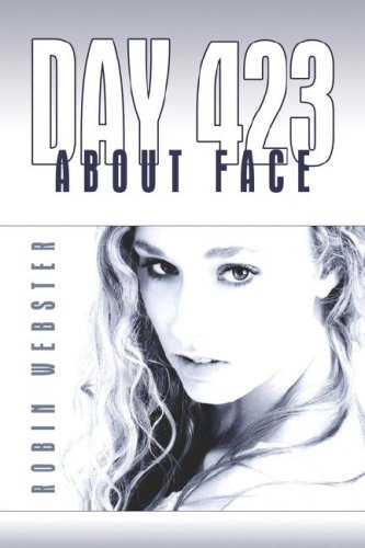 Day 423: About Face: Webster, Robin