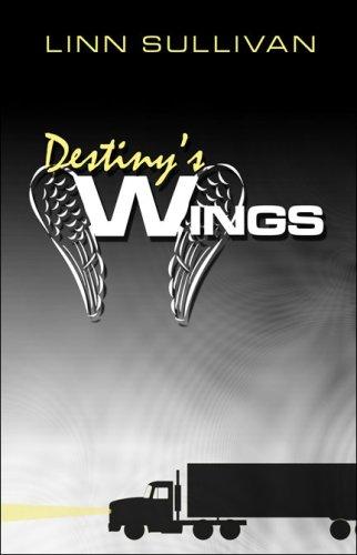 Destinys Wings: Linn Sullivan
