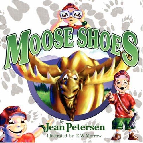 9781424183999: Moose Shoes