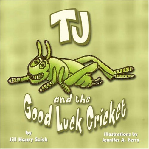 9781424185023: TJ and the Good Luck Cricket