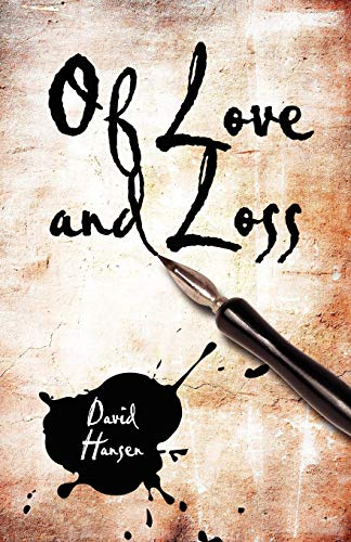Of Love and Loss (1424185505) by David Hansen