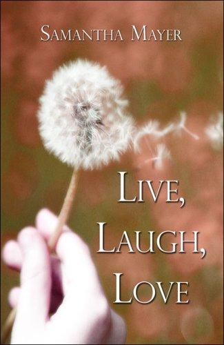 9781424185887: Live, Laugh, Love