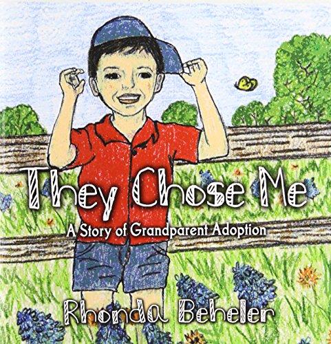 9781424186167: They Chose Me: A Story of Grandparent Adoption