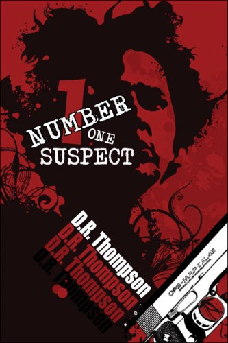 Number One Suspect: Thompson, D.R.