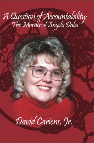9781424186921: A Question of Accountability: The Murder of Angela Dales