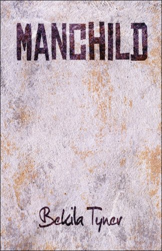 9781424187461: Manchild