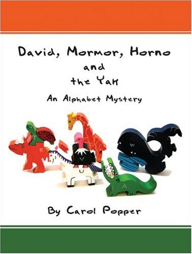 David, Mormor, Horno and the Yak: An Alphabet Mystery: Carol Popper