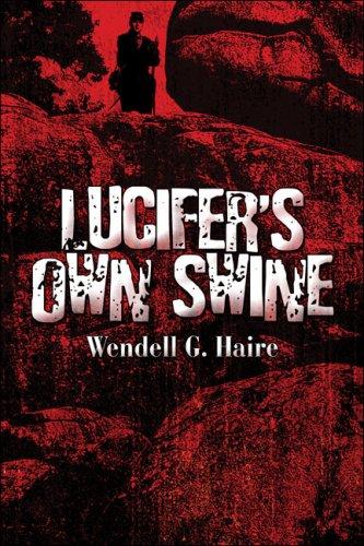 9781424188222: Lucifer's Own Swine