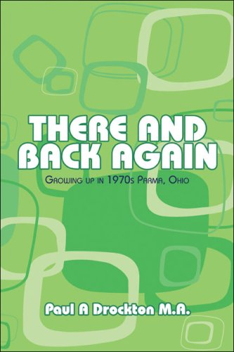9781424189472: There and Back Again: Growing up in 1970s Parma, Ohio