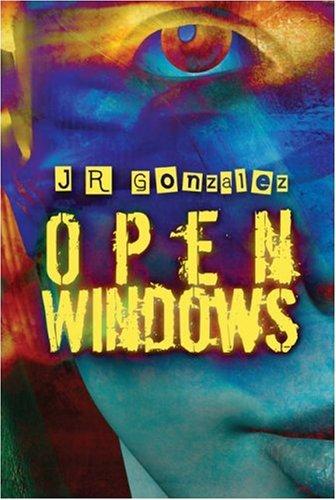 Open Windows: J R Gonzalez