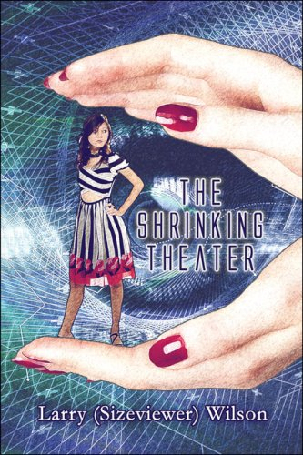 9781424191185: The Shrinking Theater