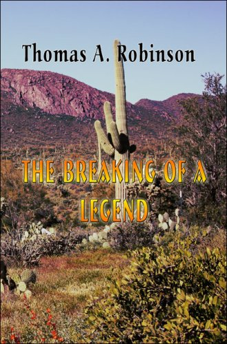 9781424191918: The Breaking of a Legend
