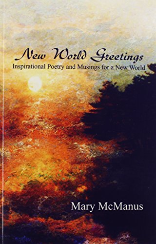 9781424192069: New World Greetings: Inspirational Poetry and Musings for a New World