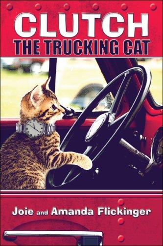 9781424195350: Clutch the Trucking Cat