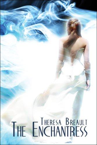 The Enchantress: Theresa Breault
