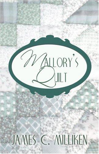 Mallorys Quilt: James C. Milliken
