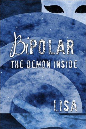 9781424197965: Bipolar: The Demon Inside