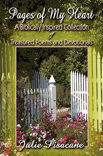 9781424198146: Pages of My Heart: A Biblically Inspired Collection of Treasured Poems and Devotionals