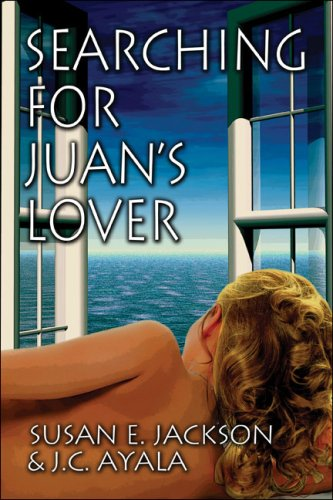 Searching for Juan's Lover (1424199662) by Jackson, Susan E.