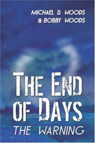 9781424199808: The End of Days: The Warning