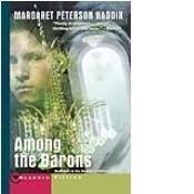 Among the Barons (Shadow Children): Haddix, Margaret Peterson