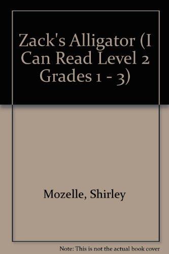 9781424205554: Zack's Alligator (I Can Read Level 2 Grades 1 - 3)