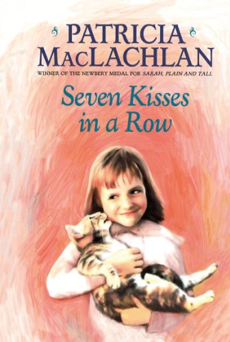 Seven Kisses in a Row: MacLachlan, Patricia