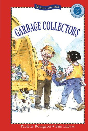 Garbage Collectors (Kids Can Read Alone): Bourgeois, Paulette