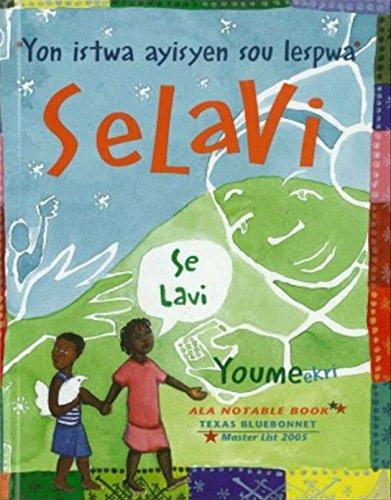 9781424213245: Selavi, Se Lavi: Yon Istwa Ayisyen Sou Lespwa / Selavi, That Is Life: a Haitian Story of Hope (Haitian Creole Hi/Low Library) (Haitian Edition)