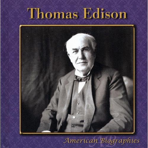 Thomas Edison (American Biographies) (9781424213511) by Ted O'Hare