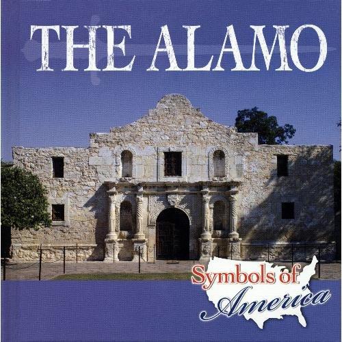 9781424213580: The Alamo (Symbols of America)